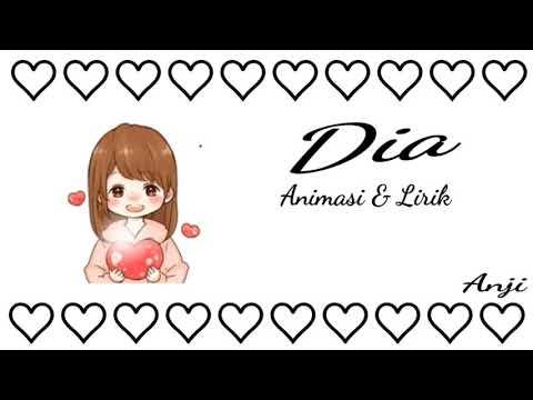 Anji - Dia Full Versi (Animasi & Lirik)