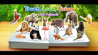 Zoo Animals ~ Touch Look Listen, out now on the App Store