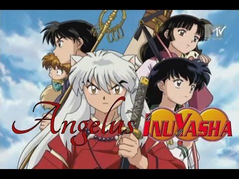 Inuyasha (Opening 6) - Angelus [TV Size]