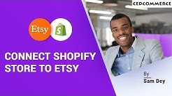 SIMPLE Etsy Shopify Integration | Cedcommerce TUTORIAL