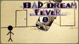Bad Dream: Fever #5 - Jezioro w morzu, a rzeźnik pogania