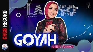 Download lagu Anisa Rahma - Goyah - LASO   (Official Music Video)