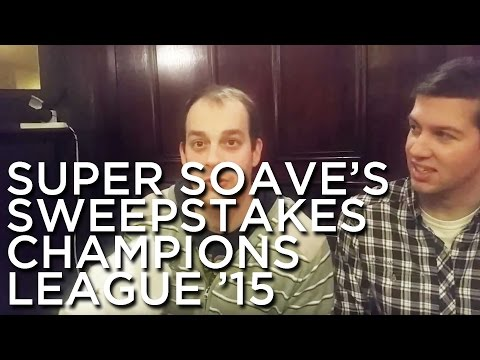 2015-01-23 'Super Soave's Sweepstakes: Champions League 2015'