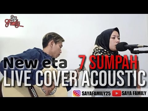 New Eta 7 Sumpah  Live Cover Acoustic By Yushifa