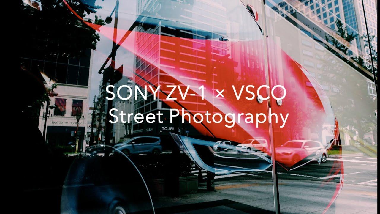 SONY ZV1 × VSCO Street Photography