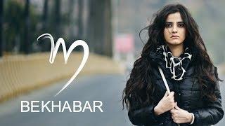 Mridul - Bekhabar | New Hindi Song 2017 | Official Video