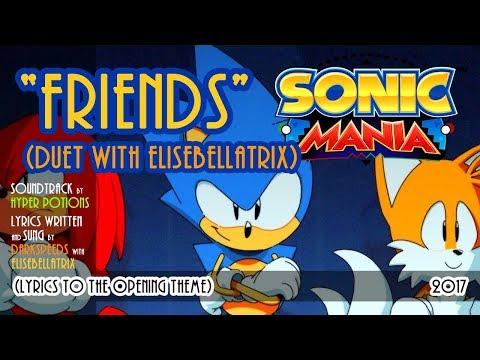 SONIC MANIA - Friends (VOCAL DUET feat. Elisebellatrix)