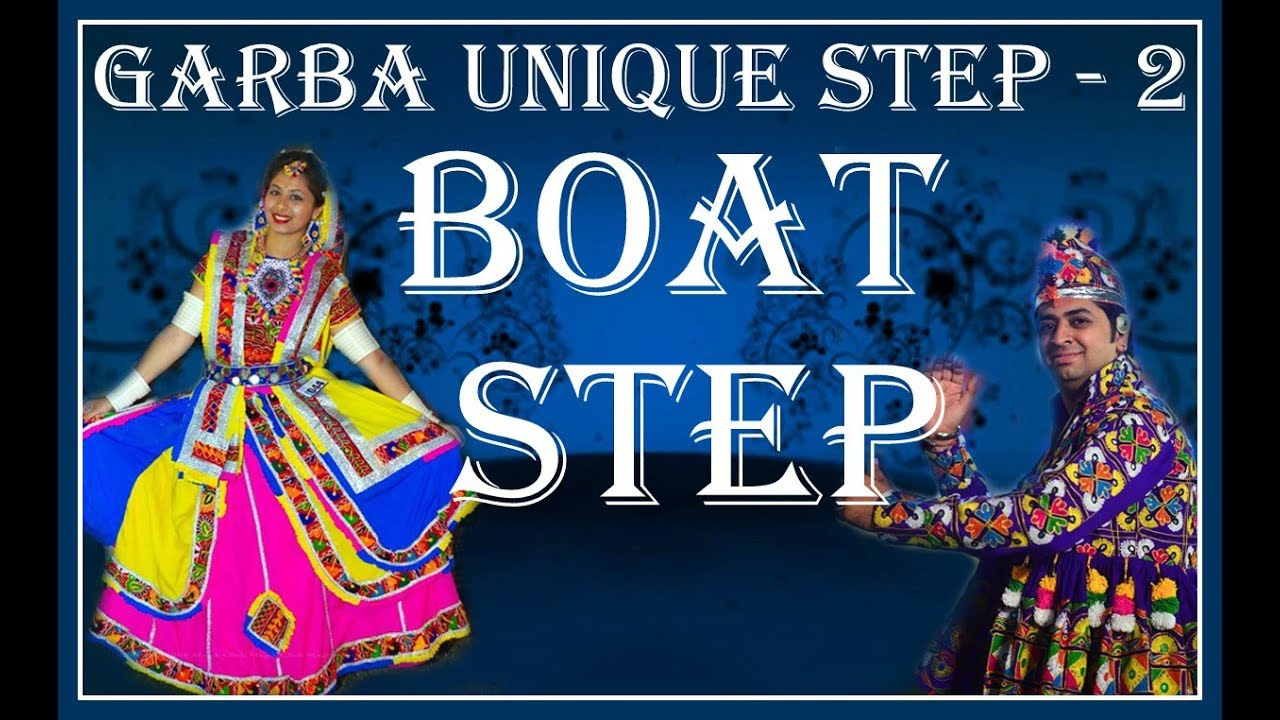 Garba Unique Step – 2 I Vriti Dalal I Boat Step I Ft. Bhavik Sampat