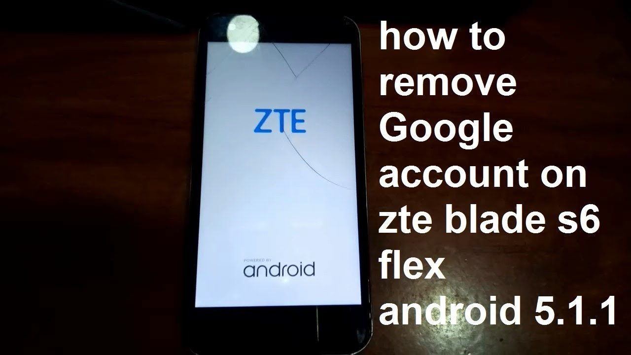 how to remove google account on zte blade s6 flex android 5 1 1