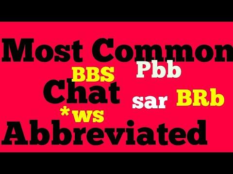 Most Common Chat Abbreviation/ Msg Abbreviation/ Text Abbreviation/ Text Symbol