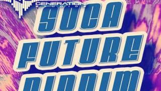 Soca Future Riddim Mix - Threeks (Iwer George,Bunji Garlin,Blaxx,Cassi,Olatunji,Ms Alysha) Soca 2013
