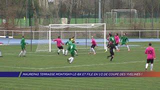 Yvelines | Maurepas terrasse Montigny-le-bx et file en ½de Coupe des Yvelines !