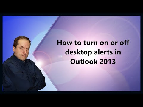 How to turn on or off desktop alerts in Outlook 2013