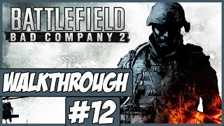 Battlefield: Bad Company 2 - Walkthrough Ep.12 w/Angel - Desert!