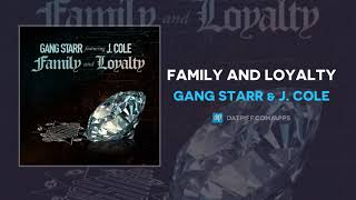 gang starr j cole family and loyalty audio