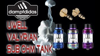 UWELL VALYRIAN Sub Ohm Tank Review