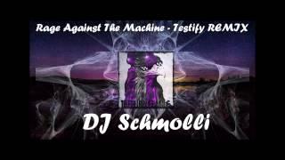 DJ Schmolli - Outer rage against the machine - Testify [Remix]