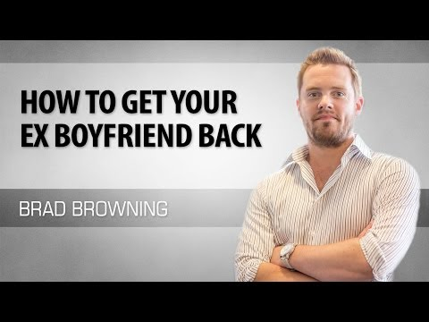 how to get your boyfriend back (5 steps to winning back an ex-bf)