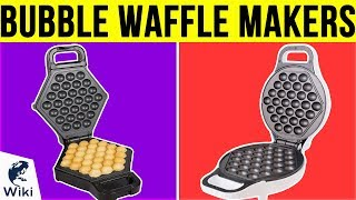 5 Best Bubble Waffle Makers 2019