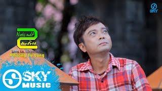 Nước Mắt Hai Màu - Phương Tử Long (MV Official)