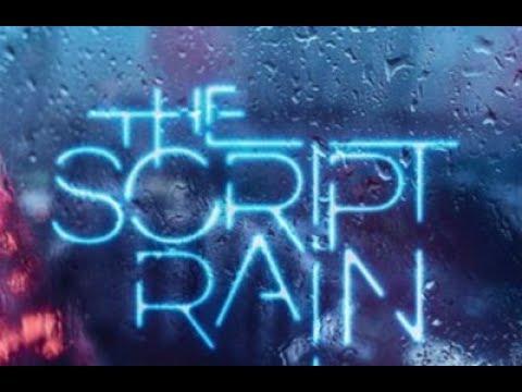 The Script   Rain 2017