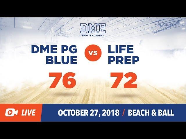 DME Blue vs Life Prep