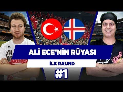 Ali Ece'nin 'Türkiye - İzlanda' rüyası... | Uğur Karakullukçu & Ali Ece | İlk Raund #1
