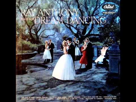 Ray Anthony   Dream Dancing
