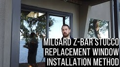 Milgard Z-Bar Replacement Windows Stucco Installation Method