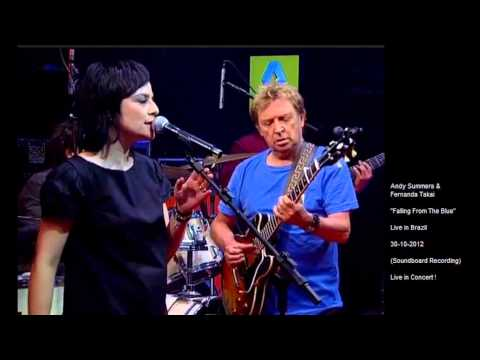 ANDY SUMMERS & FERNANDA TAKAI - Falling From The Blue (Live in Brazil 30-10-12)