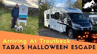 Arriving At Troutbeck Head Caravan And Motorhome Club Site | Tara's Halloween Escape
