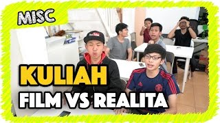 Film vs. Realita: Kuliah