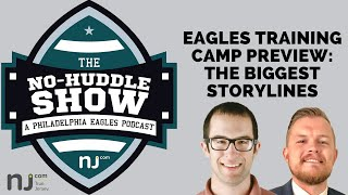 Philadelphia Eagles training camp preview: The biggest storylines