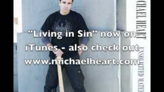 "Michael Heart - ""Living in Sin"""