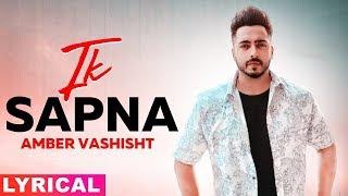 Ik Supna (Lyrical) | Amber Vashisht | Latest Punjabi Songs 2019 | Speed Records