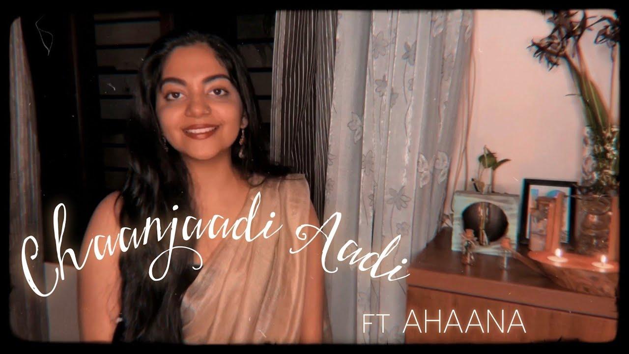 Chaanjaadi Aadi ft Ahaana Krishna | Justin James | Song Cover | Makalkku
