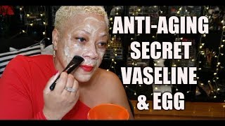 AMAZING ASIAN ANTI-AGING SECRET |  LOOK 10 YEARS YOUNGER USING VASELINE AND EGG