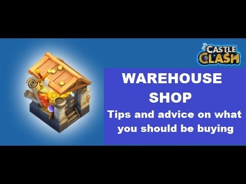 Warehouse Shop Tips Advice Information On What To Buy  Castle Clash