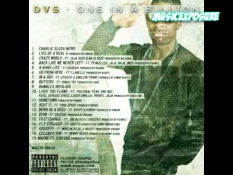 DVS - Life Of A Real G (Prod. By Pinero) One in A Billion Mixtape