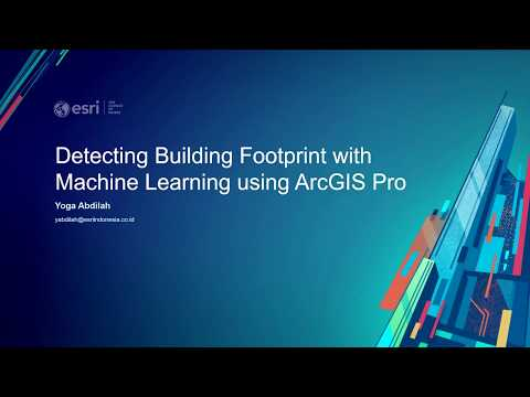 Building Footprint Detection By Using Machine Learning In ArcGIS Pro