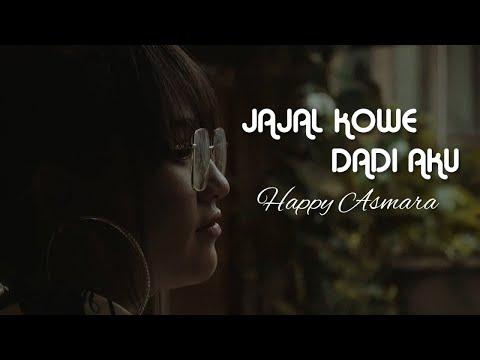 happy-asmara---jajal-kowe-dadi-aku-(official-music-video)