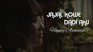 Happy Asmara - Jajal Kowe Dadi Aku (Official Music Video)