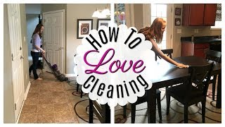 5 EASY WAYS TO LOVE CLEANING YOUR HOME!  💖  Cleaning Motivation!