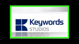 Breaking News | Keywords Studios says acquisition of video game trailer specialist is an important