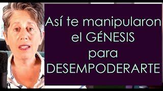 Así te cambiaron el Genesis para desempoderarte - COMPARTE!