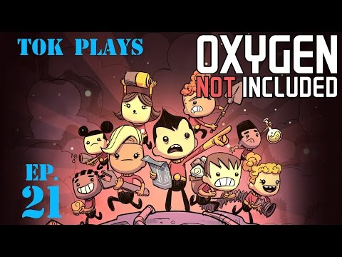 Tok plays Oxygen Not Included - Ep. 21 - Hydrogen Included