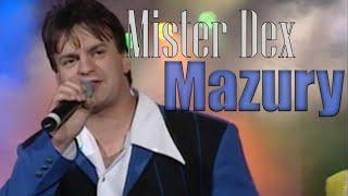 Mister Dex — Mazury
