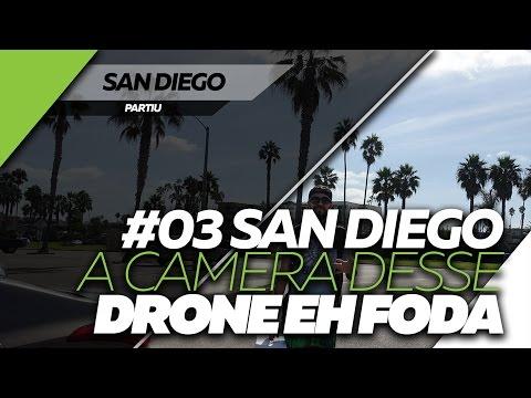 Partiu #03 SAN DIEGO - A CAMERA DESSE DRONE EH FODA