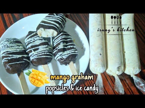 MANGO GRAHAM FLOAT POPSICLE & ICE CANDY| HOW TO MAKE MANGO GRAHAM POPSICLES & ICE CANDY