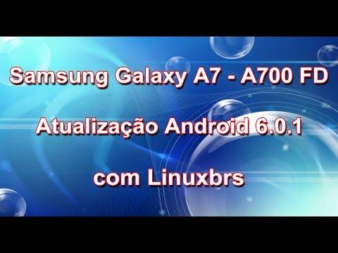 Samsung Galaxy A7 2015 A700 FD - Atualizção chegou - Android 6.0.1